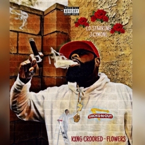 Kxng Crooked - Flowers